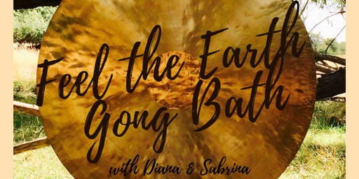 Feel the Earth Gong Bath