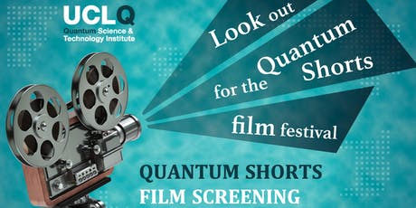 UCLQ Film Screening: Quantum Shorts tickets