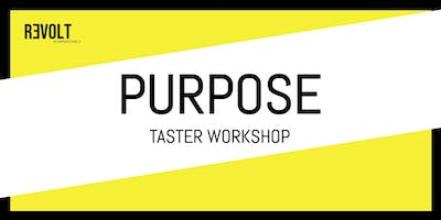 Revolt Purpose Taster Workshop