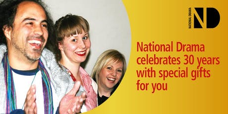 National Drama 30th Birthday Celebration Event tickets