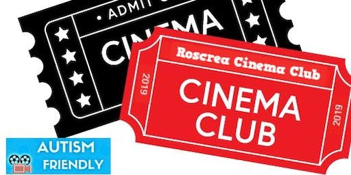 Roscrea Cinema Club- (Kids Club)August 2019