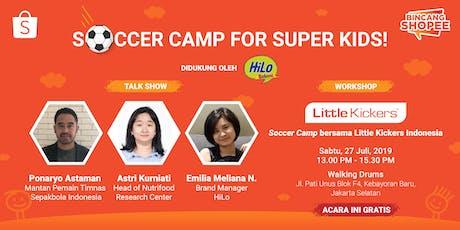 BincangShopee - Soccer Camp for Super Kids! tickets