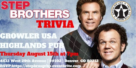 Step Brothers Trivia at Growler USA Highlands Pub tickets
