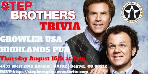Step Brothers Trivia at Growler USA Highlands Pub