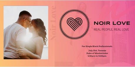 Noir Love: Single Black Professionals Mixer tickets