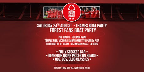 Nottingham Forest Pre Match Boat Party - Fulham Away tickets