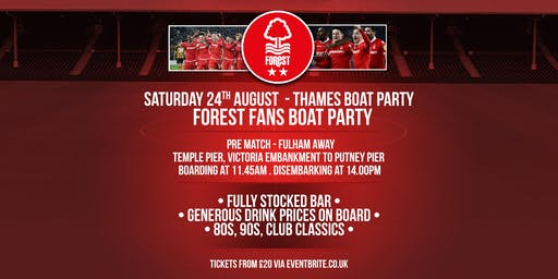 Nottingham Forest Pre Match Boat Party - Fulham Away