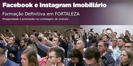Fortaleza: Facebook e Instagram Imobiliário DEFINITIVO ingressos