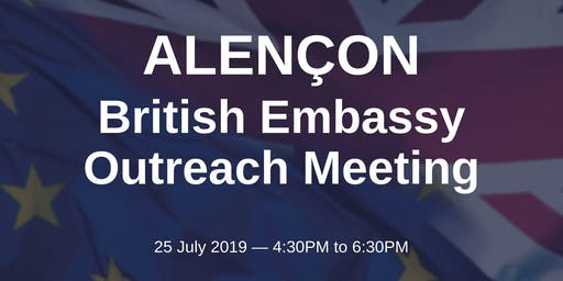 British Embassy Outreach Meeting - ALENÇON