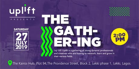 Uplift [The Gathering] tickets