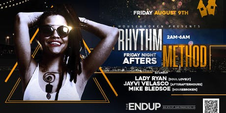 Rhythm Method: Friday Night Afterhours feat. DJ Lady Ryan & Jayvi Velasco tickets