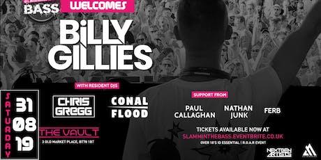 Billy Gillies | Slammin The Bass tickets