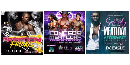 MEATLOAF WKND IN THE DMV 2 NIGHTS 3 EVENTS