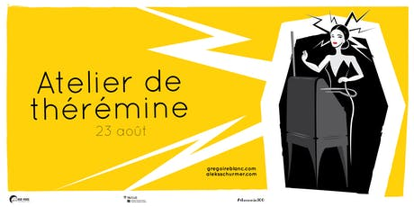 Atelier de thérémine / Theremin Workshop tickets