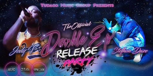 Jody V  & Stefhon Daze: Official Double EP Release Event