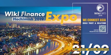 Wiki Finance Expo HoChiMinhCity 2019 tickets