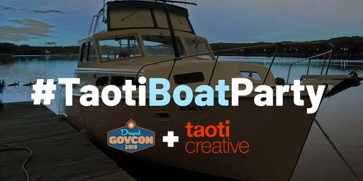 Taoti Creative is hosting a Drupal GovCon after party.  ON A BOAT!