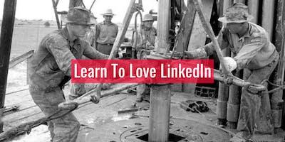 Learn To Love LinkedIn