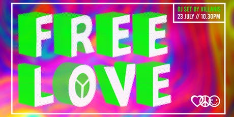 Free Love Party by Villanis - The Yellow Bar biglietti