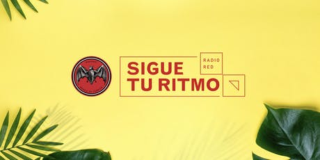 Bacardi Sigue tu Ritmo powered by RadioRed @ Pública tickets