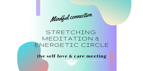 Mindful Connection, Stretching & Meditation   entradas