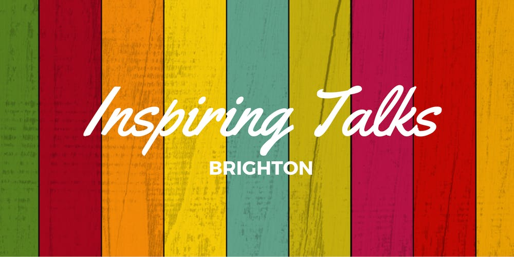 Image result for inspiring talks brighton