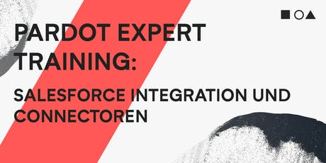 PARDOT EXPERT TRAINING - SALESFORCE INTEGRATION UND CONNECTOREN (09.10.+10.10) Tickets