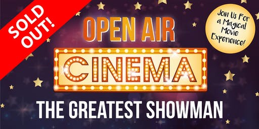 Open Air Cinema- The Greatest Showman