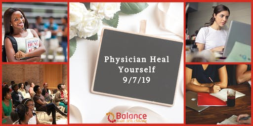 Physician Heal Yourself (PHY 101)