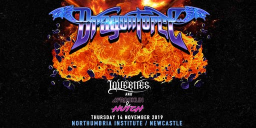 Dragonforce (Northumbria Institute, Newcastle)