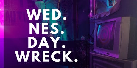 Wed. Nes. Day. Wreck tickets