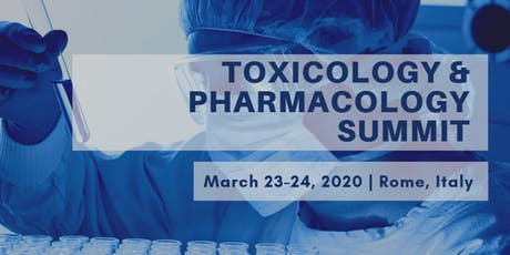 Toxicology & Pharmacology Summit tickets