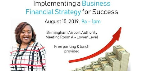 Implementing a Business Financial Strategy for Success tickets