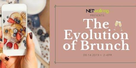 Netwalking Presents: The Evolution of Brunch tickets