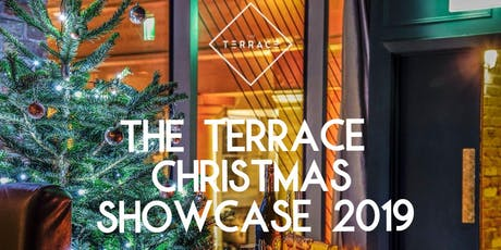 The Terrace Christmas Showcase tickets
