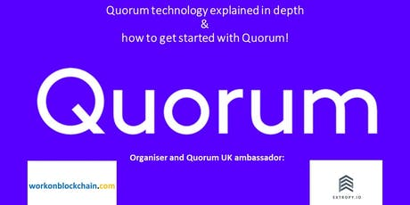 Quorum technology explained in depth and how to get started with Quorum! tickets