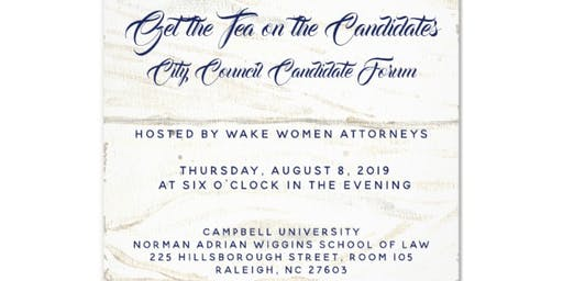 Get the Tea on the Candidates City Council Candidate Forum