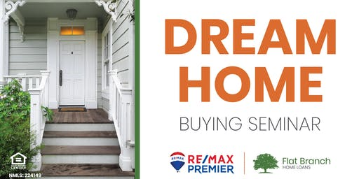 Dream Home Buyer Seminar