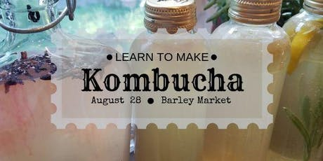 Homebrewing Kombucha tickets
