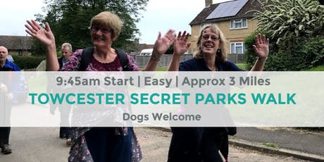 TOWCESTER TOWN SECRET PARKS WALK | APPROX 3 MILES | EASY ROUTE | DAYTIME tickets