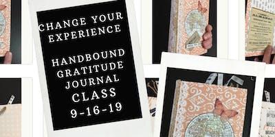 Change your experience: Hand Bound Gratitude Journal Workshop