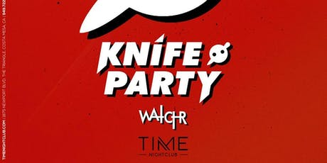 Knife Party Free Guest List TIME Nightclub  tickets