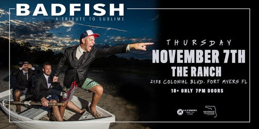 "BADFISH ""A Tribute to Sublime"" - Ft. Myers"
