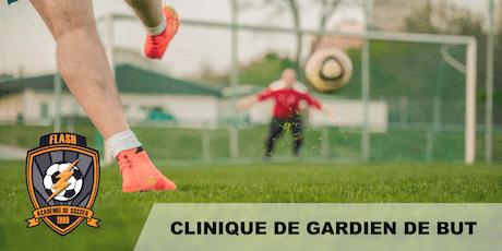 Séance Découverte (ESSAI GRATUIT) - École de Soccer - Clinique de Gardien de But (U7-U18) tickets