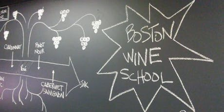BWSEd Level 1: Certificate in Wine | Boston Wine School @ Roslindale tickets