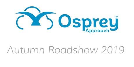 Osprey Approach Autumn Roadshow 2019 - Ipswich tickets
