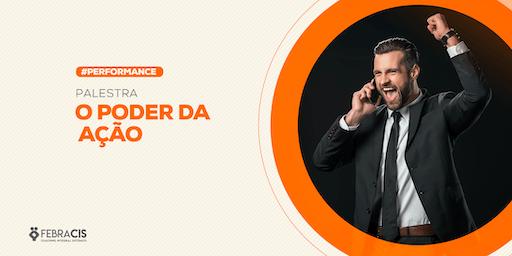 [BRASÍLIA/DF] Palestra - O Poder da Ação - 29/08/2019