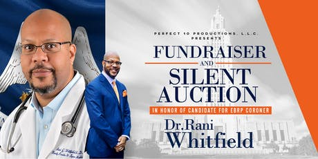 Fundraiser and Silent Auction in Honor of Dr. Rani Whitfield tickets