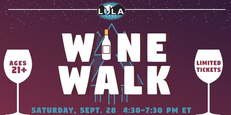Lula Lake Wine Walk tickets