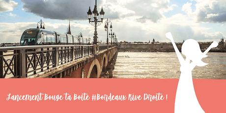 Lancement du réseau business féminin à Bordeaux Rive Droite billets